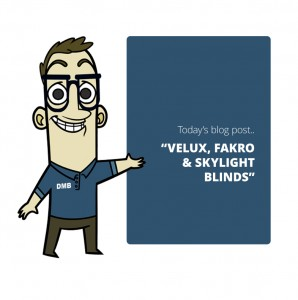 Velux, fakro & skylight blinds